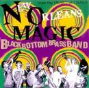 New Orleans MAGIC/ブラック・ボトム・ブラス・バンド
