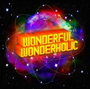 WONDERFUL WONDERHOLIC(通常盤)/LM.C