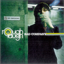 BAD COMPANY/rough laugh