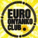 EURO おニャン子/おニャン子クラブ