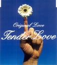 Tender Love/ORIGINAL LOVE
