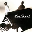 KENJIRO SAKIYA COMPLETE BEST Love Ballads/崎谷健次郎