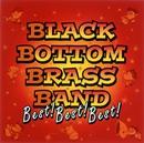 BLACK BOTTOM BRASS BAND Best! Best! Best!/ブラック・ボトム・ブラス・バンド