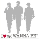 I LOVE sg WANNA BE+(通常盤)/sg WANNA BE+