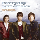 Everyday/CAN'T GET BACK(通常盤)/w-inds.