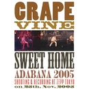 sweet home adabana 2005/GRAPEVINE