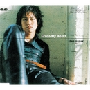Cross My Heart/DAY-BREAK