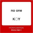 no one/K○Y