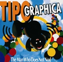 The Man Who Does Not Nod/Tipographica