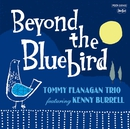 Beyond the Bluebird/トミー・フラナガン・トリオ・ウィズ・ケニー・バレル