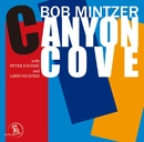 CANYON COVE/ボブ・ミンツァー
