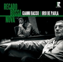 Recado Bossa Nova/Gianni Basso & Irio De Paula