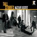 Tall Stories/ジャズライフ・セクステット