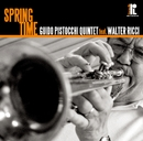 Spring Time/Guido Pistocchi Quintet featuring Walter Ricchi