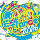 EXIT TRNCE #01 MIXED BY DJ UTO/DJ UTO