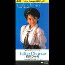 Little Chance/西田ひかる