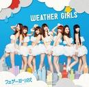 WEATHER GIRLS/ウェザーガールズ
