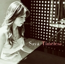 Timeless/Saya
