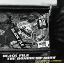 BLACK FILE THE BOMBRUSH! SHOW mixed by DJ NOBU a.k.a.BOMBRUSH!/BOMBRUSH! feat.ANARCHY, B.D the Brobus & 般若