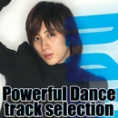 Powerful Dance track selection/w-inds.