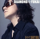 D☆Y SHORT BIBLE/DIAMOND☆YUKAI