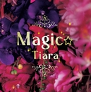 Magic☆ 通常盤/K.J. with Tiara