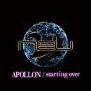 APOLLON / starting over 通常盤/ν[NEU]