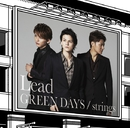 GREEN DAYS/strings【初回盤A】/Lead