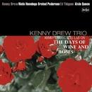 Kenny's Music Still Live On 酒とバラの日々 (没後20周年特別企画)/ケニー・ドリュー・トリオ