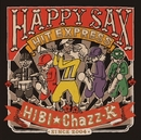 HAPPY SAX HIT EXPRESS/HIBI★Chazz-K