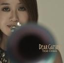 Dear Gatsby/市原ひかり