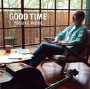 GOOD TIME/井上陽介