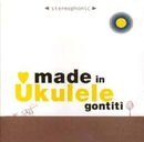 made in Ukulele/GONTITI