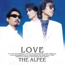 LOVE(Remastered at Abbey Road Studios )/THE ALFEE