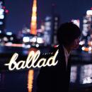 ballad/伊礼 亮