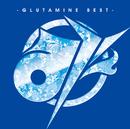 み -GLUTAMINE BEST-(初回限定盤)/ぐるたみん