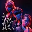 In Love With The Music 初回盤B/w-inds.