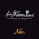 from Neverland ~Best of Nem~/Nem