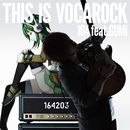 THIS IS VOCAROCK feat.GUMI ジャケットイラストレーター:鳥越タクミ/164 from 203soundworks