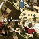 Life&Lovers / 蝶々P meets Singers/VARIOUS ARTISTS