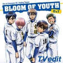 BLOOM OF YOUTH(TV edit)/OxT