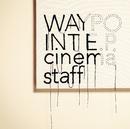 WAYPOINT E.P. 通常盤/cinema staff