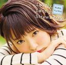 Lovely Lovely Strawberry【初回盤】/久保ユリカ
