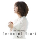 Resonant Heart<TV edit>/内田真礼