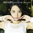 Sprint for the Dreams/MICHI