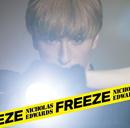 Freeze (通常盤B)/ニコラス・エドワーズ