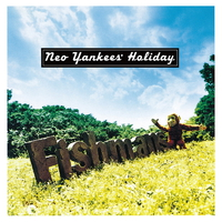 Neo Yankees' Holiday/Fishmans