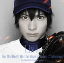 Be The Best! Be The Blue!/Tears of a Genius/OxT