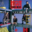 VOICE BEAT/ROGUE