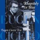 Rhapsody In Blue/オイゲン・キケロ・トリオ
